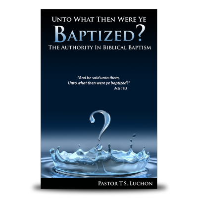 Unto-What-TYhen-Were-Ye-Baptized-Cover-2014
